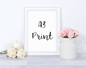 A3 Sized Wall Print - Wall Art, A3 Print, Large Print, A3 Art Work Print, Home Decor, Typography Print