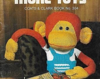 More Toys Coats & Clark Book No. 304 PDF Instant Digital Download Knitting Crochet 6 Projects