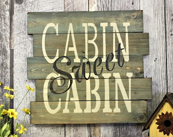 Cabin Sweet Cabin. Rustic Decor. Country Decor. Wood Sign. Wall Decor. Gift. Made In Canada. Distressed. The Great Outdoors. Primitive Sign.