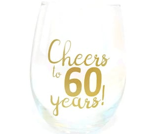 Cheers to 60 Years Wine Glass Beer Glass/ 60th Birthday Wine Glass / 60th Anniversary Wine Glass