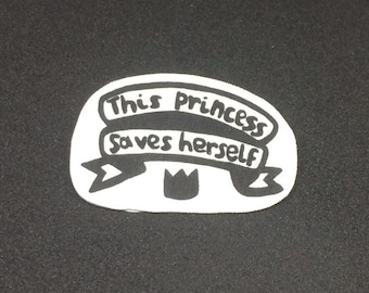 This princess saves herself - Brooch badge pin - Shrink film - Feminist - Typography - Black and white - Monochrome - Minimalist - Quirky