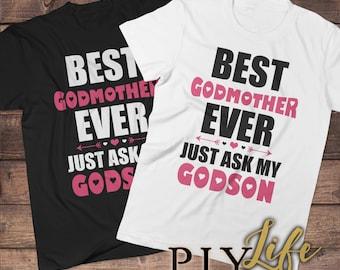Meilleur marraine jamais il suffit de demander mon filleul chemise homme T-shirt femme T-Shirt unisexe Tee imprimé sur demande DTG