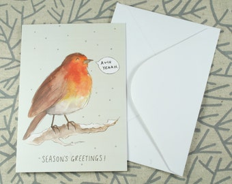 "Christmas Robin ""Awh Yeeah"" Greetings Card - White 340gsm 105mm x 148mm *Blank Inside*"