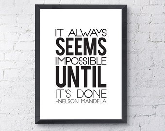 """Typography Poster """"It Always Seems Impossible Until It's Done"""" Motivational Inspirational Happy Print Wall Home Decor Wall Art"""