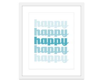 HAPPY Wall Art Print - Happiness Print - Inspirational Wall Art - Home Decor