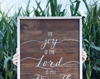 Handmade wooden Nehemiah 8:10 The joy of the Lord is my strength scripture sign