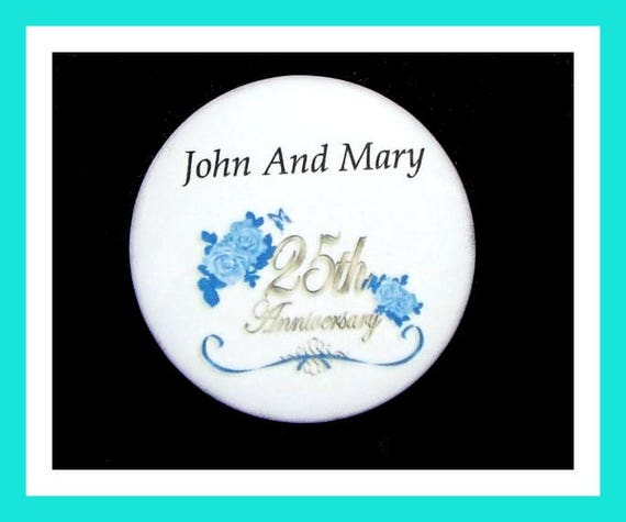 "25th Anniversary Party Favors,Happy Anniversary Party Favors,25th Party Favors,Wedding Anniversary Favors,Button Pin - 2.25"" - Set of 10"