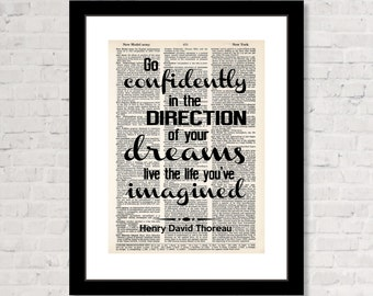 Thoreau Quote - Go Confidently In The Directions Of Your Dreams Live The Live You've Imagined - Dictionary Art Print  - Graduation Gift