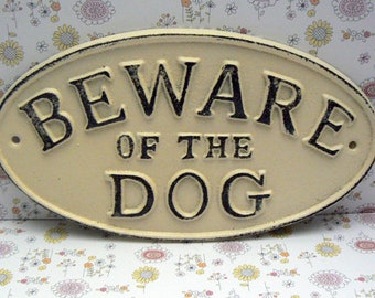 Beware of the Dog Cast Iron Sign Shabby Chic Off White Gate Fence Home Decor