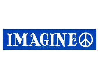 Imagine Peace - Bumper Sticker / Decal or Magnet