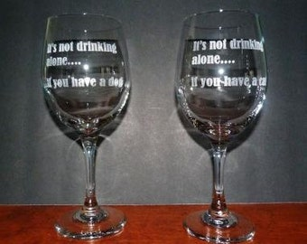 It's Not Drinking Alone glasses