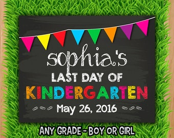 Last Day of School Sign - PERSONALIZED - Last Day of School Chalkboard Sign Printable - Photo Prop Graduation ANY SIZE or Grade