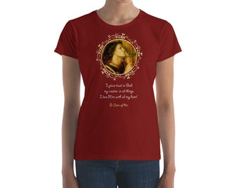 St Joan of Arc with quote - Women's short sleeve t-shirt - 9 colors - catholic shirt for her - Saint Art - catholic gift for her