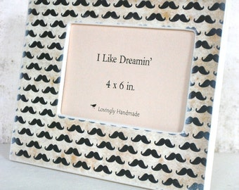 4 x 6 Picture Frame - Mustache Picture Frame, Bro Stash, Mustache mania, Handmade Frame, Picture Frames, Photo Frames, Table top, Guy, Boy