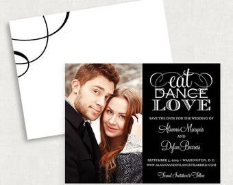 Black and White Save the Dates, Eat Dance Love Save the Dates, Save the Date Magnets, Save the Date Cards, Calligraphy Save the Dates, PDF