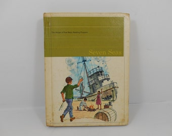 Harper and Row Basic Reading Program Seven Seas, Home Schoolers, Mid Century School Book, 1960s Reading Book, Home School Supply