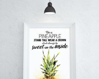Print Be A Pineapple Print Quotes For Girls Pinapple Wall Art Teen Room Decor Pineapple Poster Room Decor For Teen Girls