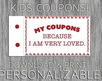 Coupons for Kids - Reward Incentives for Good Behavior or Just Because - Personalizable - Print Your Own
