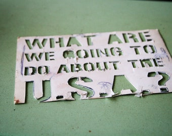 What Are We Going to Do About the USA Stencil Photograph 5x7 Print / green white