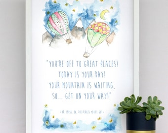 Dr. Seuss print - You're off to great places - travel, gift, birthday, adventure