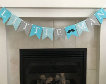 Little Man Banner, Boy Birthday, Little Man Baby Shower, Boy Baby Shower, Moustache Banner, Party Decoration, Photo Prop