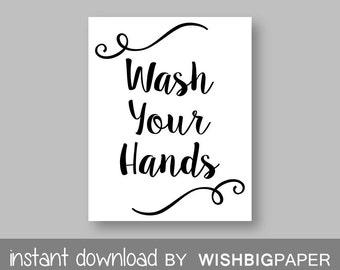 Wash Your Hands Bathroom Wall Art Print - Instant Download. Bathroom Printable Art. Calligraphy Print. Bathroom Calligraphy Print