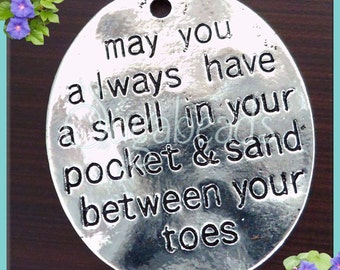 3 Pendants May you always have a Shell in your Pocket and Sand between your Toes Antiqued Silver, Oval Beach Charms, PS2
