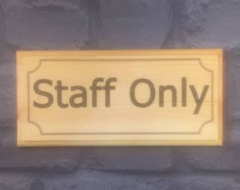 Staff Only - Plaque / Sign / Gift - Work Office Boss Staff Shop Notice 20