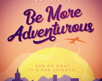 Be More Adventurous