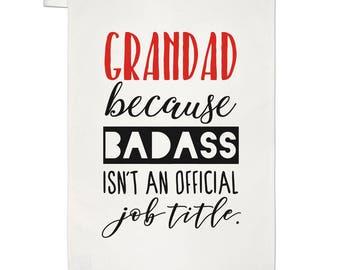 Grandad Because Badass Isn't An Official Job Title Tea Towel Dish Cloth