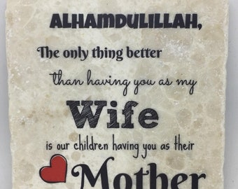 The only thing better than having you as my Wife is our children having you as their Mother ...   Mom   Mama   Maa   Mommy   Mothers Day