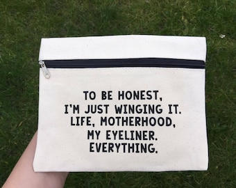 To Be Honest I'm Just Winging it | Funny Make Up Bags | Make up Bag |Accessories Case |Cosmetics Bag |Gifts For Her |I'm just winging it bag