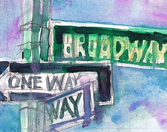 New York Broadway and this way Sign (2013) Watercolor Print by Dorrie Rifkin Size 8.5 x 11