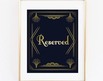 Reserved Wedding Sign, Art Deco Wedding Sign,Roaring 20s Reserved Sign, Great Gatsby Sign, Printable Wedding Print, Reserved, Great Gatsby