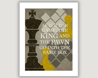 Chess Quote, chess wall art, King and the Pawn, chess decor, office art, dorm poster, gray home decor, Italian proverb, political comment