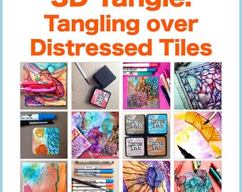 3D Tangle Tangling over Distressed Tiles - Download PDF Tutorial Ebook