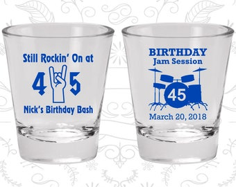 45th Birthday Shot Glass, Still Rockin at 45, Birthday Jam Session, Birthday Shot Glass, Birthday Glass (20069)
