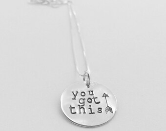 YOU GOT THIS handstamped pendant necklace encouragement honor hope