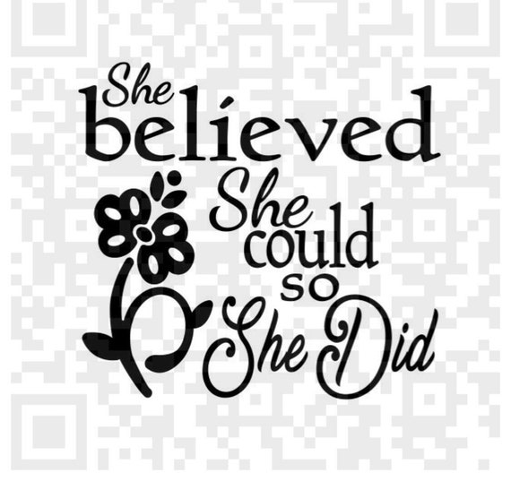She Believed She Could So She Did SVG Cutting File, Printable PNG Files, Instant Download, Cricut, SVG, Print and Cut files