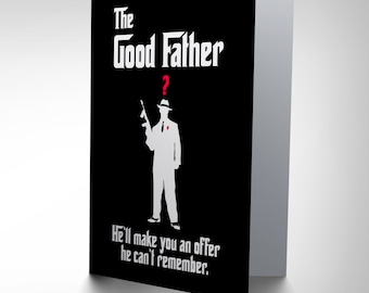 Fathers Day Card - The Goodfather Funny Godfather Film Blank Greetings Card CP2866