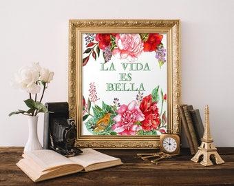 Spanish Printable Quote, Printable Wall Art, Spanish Home Decor, Spanish Printables, La vida es bella, Spanish Quotes