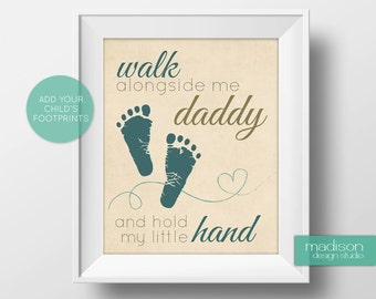 DADDY // FATHERS DAY - Walk Alongside Me Daddy, Footprints, Tan // Instant Download