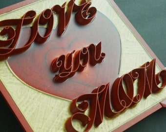 LOVE YOU MOM, mother, gift, wall decor, resin coated