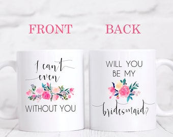Bridesmaid Proposal Mug, Bridesmaid Mug, Maid of Honor Mug, Wedding Party Mug, Bridesmaid Gift, Bridal Party Gift, Bridesmaid Proposal
