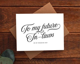 To My Future In-laws on My Wedding Day Card