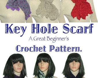 Beginner Crochet Pattern, Key Hole Scarf Pattern, Beginner Pattern, Short Scarf Pattern, Easy Crochet Pattern, Instant PDF Download