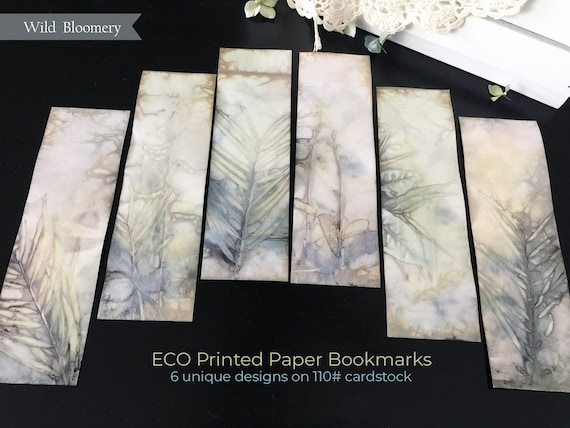 ECO Printed Paper Bookmarks Batch No. 0001 - 6 Unique Designs - 110 lb Cardstock ECO Dyed Paper - Plant Dyed Boiled Paper Art Prints