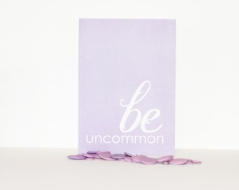 Greeting Card Be Uncommon Graduation Motivational Greeting Card Lavender Purple Birthday