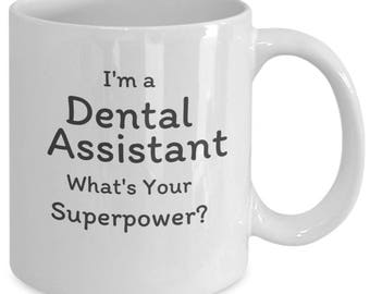 Dental Assistant Gift, Dental Assistant Mug, Dental Gift, Dental Mug, Dental Office Gift, Dental Graduation Gift, Dental Hygienist Gift