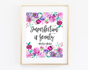 Marilyn Monroe Quote Printable Art Print 8x10 Inches, Imperfection is Beauty, Madness is Genius, Purple and Pink Flowers, Quote Poster